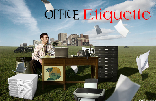 Office Manners And Etiquettes Office Etiquette is